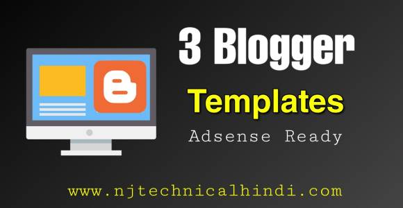Top 3 Best Seo & AdSense Friendly Blogger Templates for Free