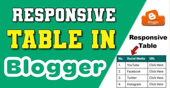 Blogger Mein Responsive Table Kaise Banaye
